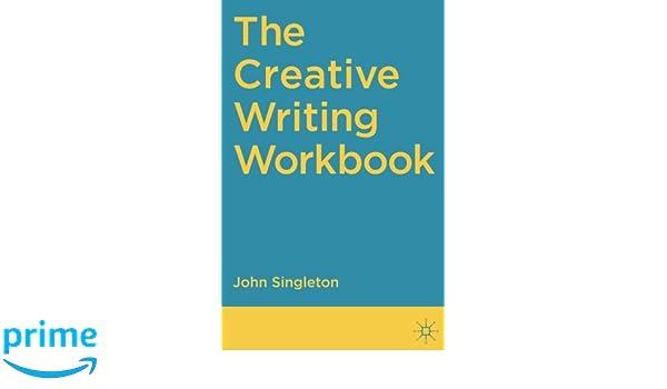 The Creative Writing Handbook  Amazon co uk  John Singleton  Mary     eBay