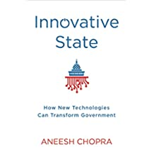 Innovative State: How New Technologies Can Transform Government (English Edition)