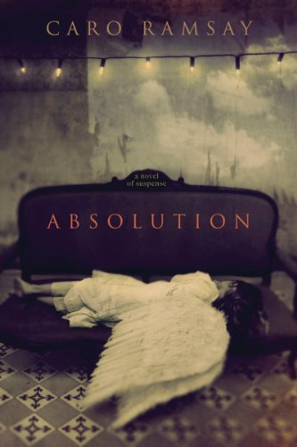 absolution-a-novel-of-suspense-by-caro-ramsay-2007-11-06