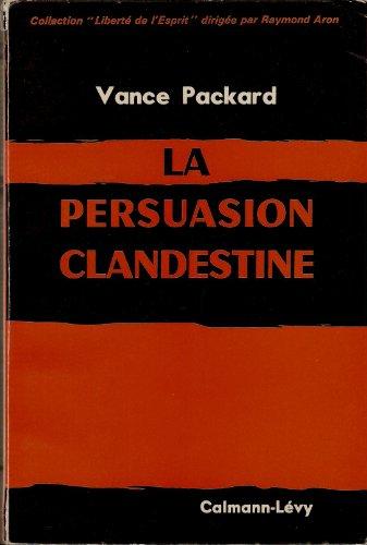 La persuasion clandestine