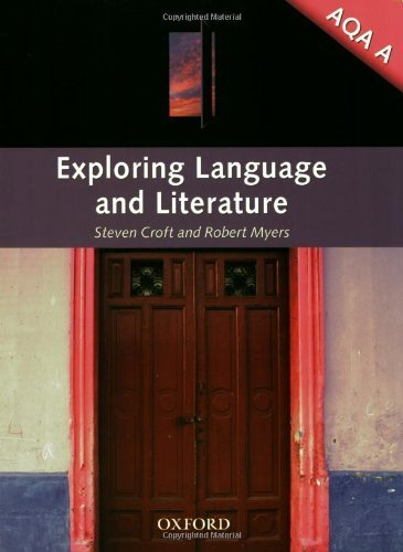 exploring-language-literature-for-aqa-a-by-croft-steven-myers-robert-2008-paperback