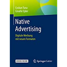 Native Advertising: Digitale Werbung mit neuen Formaten