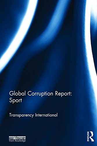 Global corruption report : sport / Transparency International | Transparency International
