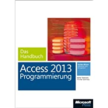 Microsoft Access 2013 Programmierung - Das Handbuch