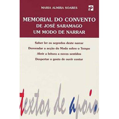 Memorial do Convento de Jose Saramago - um modo de narrar (Coleccao Texto de apoio) [Paperback] Soares, Maria Almira