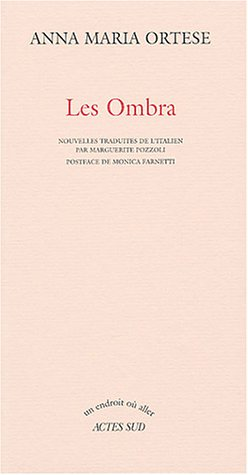 Les Ombra par Anna-Maria Ortese