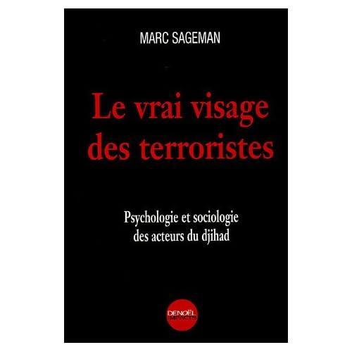 Le Vrai visage des terroristes: Psychologie et sociologie des acteurs du djihad