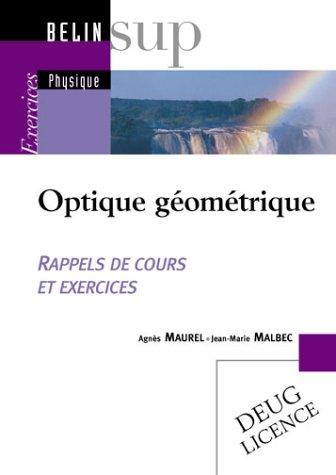 Optique géométrique. Rappels de cours et exercices