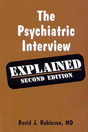 Psychiatric Interview Explained by David J. Robinson (1-Feb-2005) Paperback
