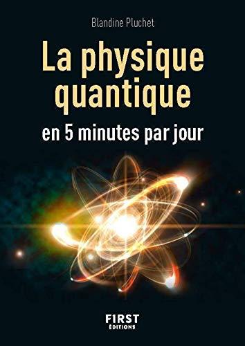 Petit livre - La physique quantique en 5 minutes par jour (French Edition)