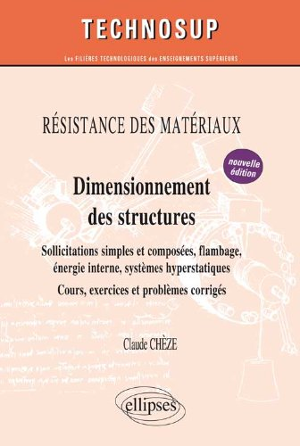Résistances des Matériaux. Dimensionnement des Structures Niveau B