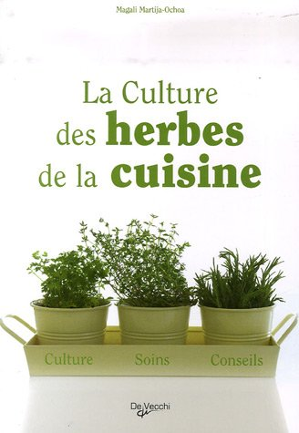 La culture des herbes de la cuisine