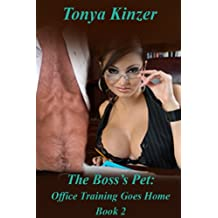 Office Training Goes Home (The Boss's Pet (BDSM) Book 2) (English Edition)