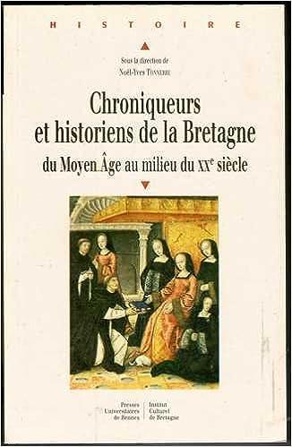 Download Online Chroniqueurs et historiens de la Bretagne pdf epub