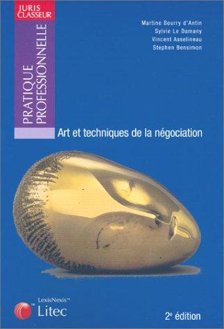 Arts et Techniques de la négociation par Collectif