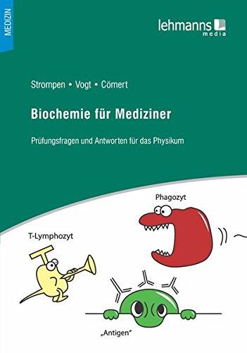 Biochemie für Mediziner: Prüfungsfragen und Antworten für das Physikum