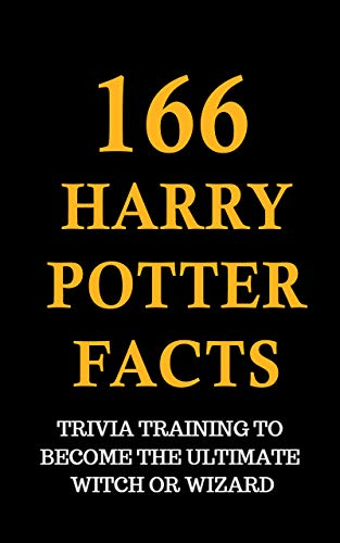 166 Harry Potter Facts - Trivia Training To Become The Ultimate ...