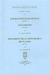 Les Sentences de Sextus (NH XII, 1) ; Fragments (NH XII, 3) ; Fragment de la République de Platon (NH VI, 5)