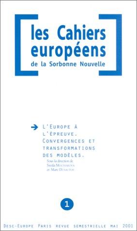 L'Europe à l'épreuve : Convergences et transformations des modèles par Collectif