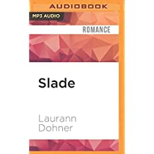Slade (New Species) by Laurann Dohner (2016-05-17)