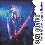 Songtexte von Suzi Quatro - The Wild One: Classic Quatro
