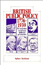 British and Public Policy 1776–1939: An Economic, Social and Political Perspective
