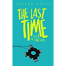 The Last Time (The Time Series Book 1) (English Edition)