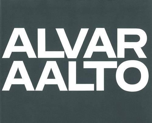 Alvar Aalto: Das Gesamtwerk: Complete Works, 1971-1976 Vol 3 (BIRKHÄUSER)