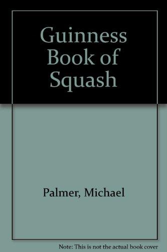 Guinness Book of Squash por Michael Palmer