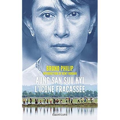 Aung San Suu Kyi, l'icône fracassée