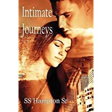 [(Intimate Journeys)] [By (author) Ss Hampton Sr] published on (February, 2012)