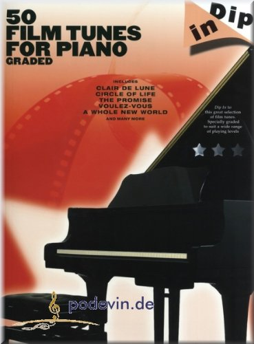 Dip In - 50 Graded Film Tunes for Piano - Klaviernoten [Musiknoten] - Victoria Dips