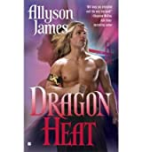[Dragon Heat] [by: Allyson James]