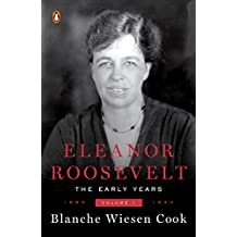 Eleanor Roosevelt, Volume 1: The Early Years, 1884-1933