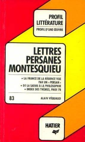 Lettres persanes, Montesquieu : analyse critique