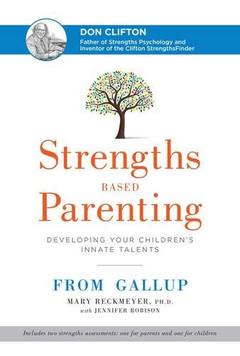 strengths-based-parenting-developing-your-childrens-innate-talents