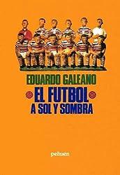El Futbol a Sol y Sombra