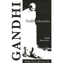 Gandhi, l'exilé volontaire