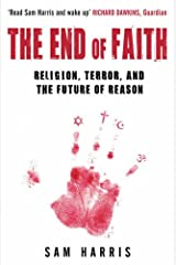 The End of Faith: Religion, Terror, and the Future of Reason Paperback