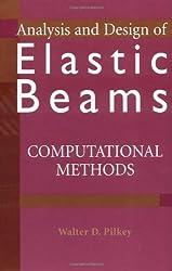 Analysis and Design of Elastic Beams: Computational Methods