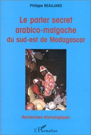 Le parler arabico-malgache du sud-est de Madagascar