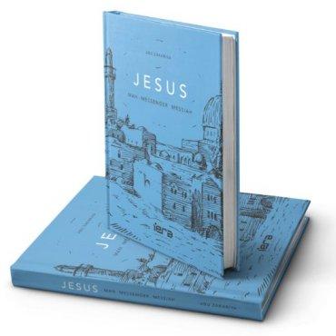JESUS: MAN, MESSENGER, MESSIAH