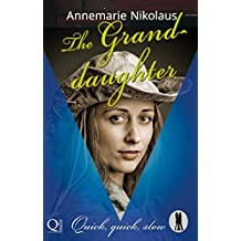 The Granddaughter (Quick, quick, slow - Lietzensee Dance Club Book 1) (English Edition)