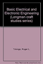 Basic Electrical and Electronic Engineering (Longman craft studies series)