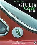 Alfa Romeo Giulia Coupe GT and GTA