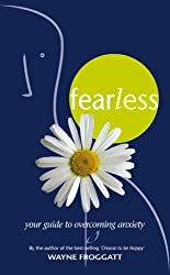Fearless: Your Guide to Overcoming Anxiety