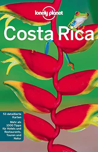 Lonely Planet Reiseführer Costa Rica: mit Downloads aller Karten (Lonely Planet Reiseführer E-Book) -