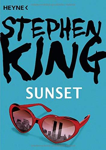 Sunset: Storys (Stephen King-kurzgeschichten)