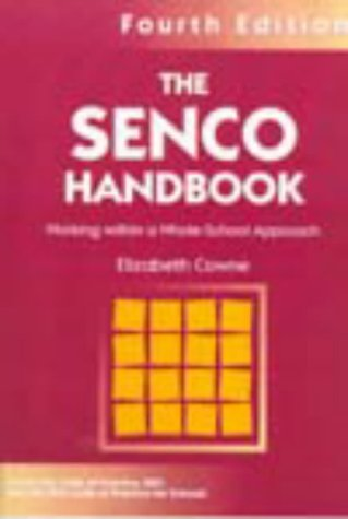The SENCO Handbook: Working within a Whole-School Approach