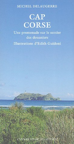 Cap Corse : Une promenade sur le sentier des douaniers